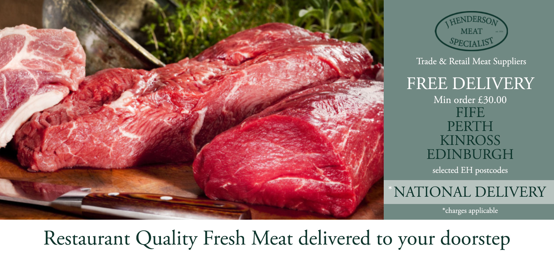 Quality Butcher Meat by John Hendersons Fife